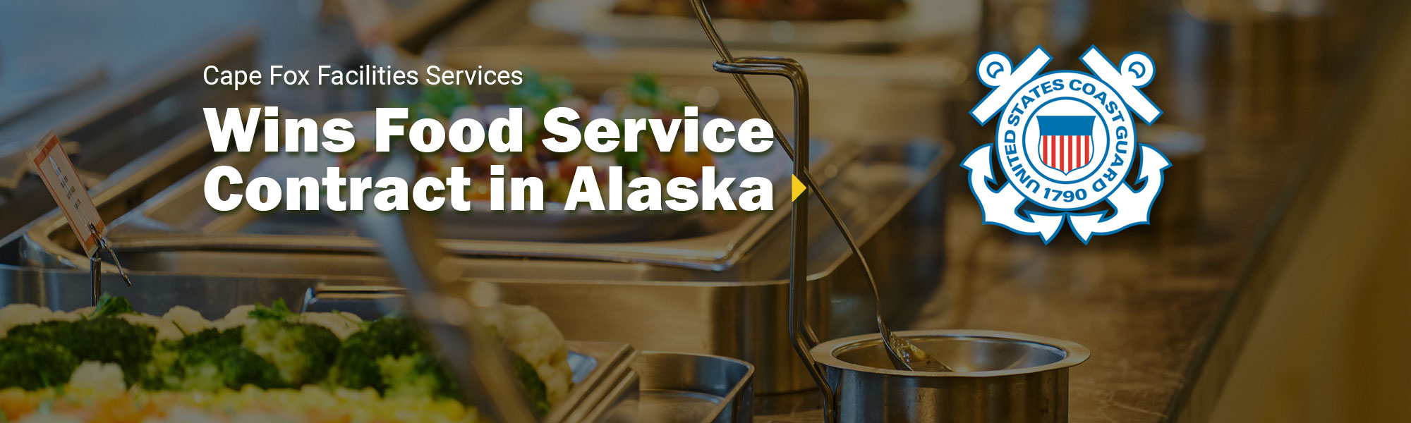 CFFS Wins Food Service Contract in Alaska